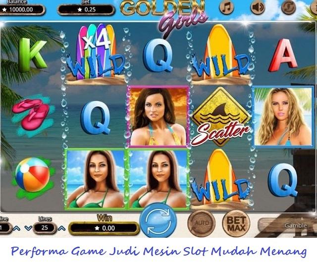 Performa Game Judi Mesin Slot Mudah Menang